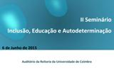 II Seminário Inclusão, Educação e Autodeterminação