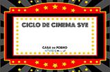 Ciclo Cinema SVE