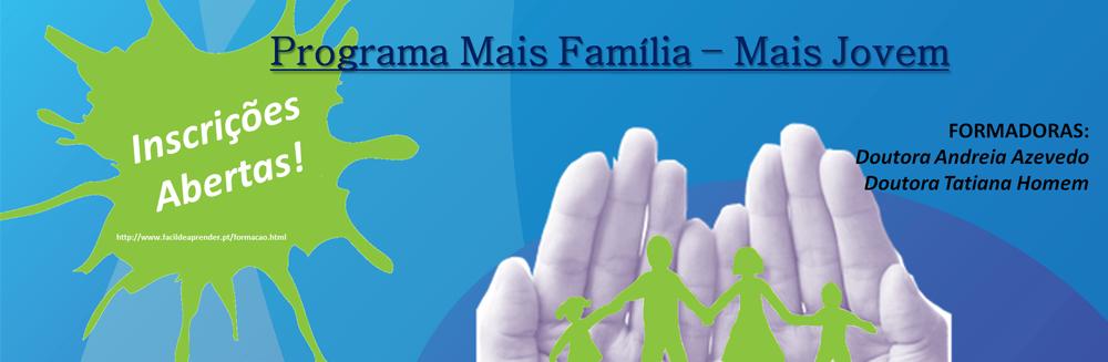 Curso de Educação Parental, Programa Mais Família-Mais Jovem