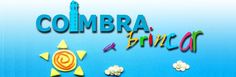 """Já se podem inscrever para as atividades do """"Coimbra a Brincar""""!"""