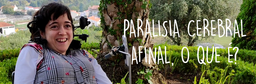 Paralisia Cerebra - Afinal, o que é?